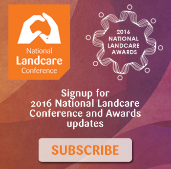 Subscribe for 2016 National Landcare Conference and Awards Updates