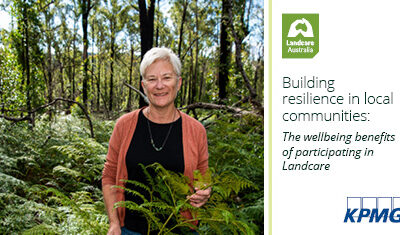 New study indicates Landcare volunteers avoid $57 million in healthcare costs due to boost in mental and physical wellbeing